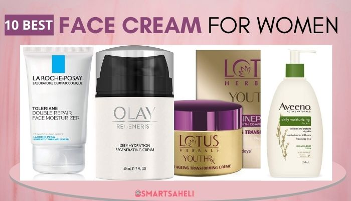 Best Face Cream for Women