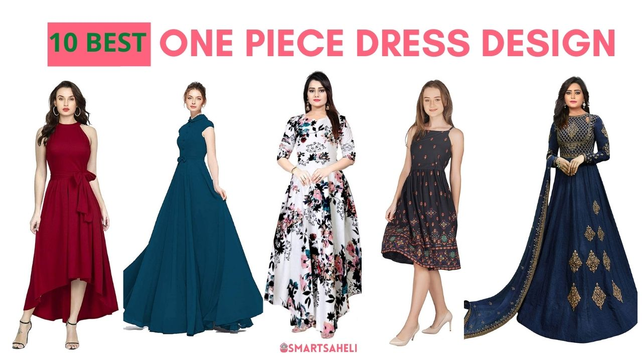 Best One Piece Dress Design Patterns for Women and Girls